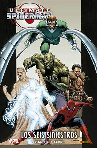 Ultimate Spiderman 5. Los seis siniestros (MARVEL INTEGRAL)