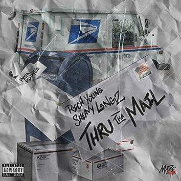 Thru Tha Mail (feat. Sheavylangz)