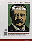 American Stories: A History of the United States, Combined Volume -- Print Offer [Loose-Leaf] (3rd Edition)
