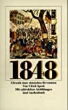 1848, Chronik einer deutschen Revolution - Ulrich Speck