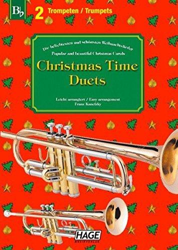 Christmas Time Duets für 2 Trompeten: 37 bekannte Weihnachtslieder für zwei Trompeten, einfach bearbeitetfür Anfänger und Fortgeschrittene (2005-10-24)