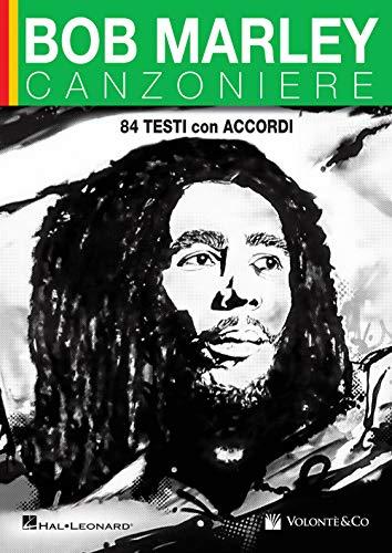 Bob Marley. Canzoniere. 84 testi con accordi
