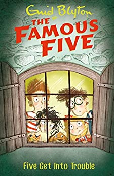Five Get Into Trouble: Book 8 (Famous Five series) by [Enid Blyton]