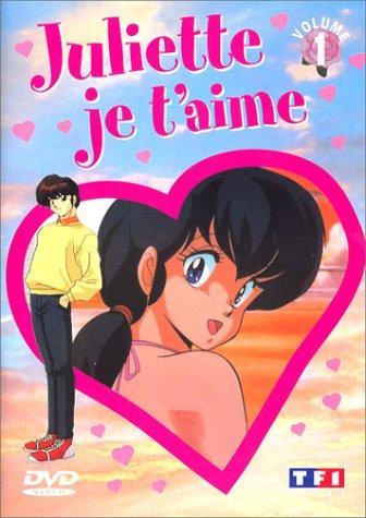 Juliette je t'aime - Vol.1 : Episodes 1 à 6