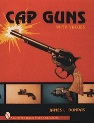 Cap Guns: With Values