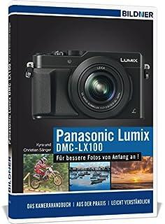 Panasonic Lumix DMC-LX 100: Für bessere Fotos von Anfang an! (3832801235)   Amazon price tracker / tracking, Amazon price history charts, Amazon price watches, Amazon price drop alerts