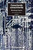 Conectando conocimiento. Metodología Sapiens. Volumen 0 (GASTRONOMÍA Y COCINA)...