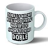 Planetacase Taza Desayuno Frases de borrachos graciosas Ceramica 330 mL