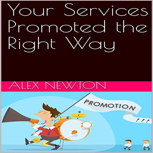 Your Services Promoted the Right Way audiobook cover art