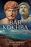 Bar Kokhba: The Jew Who Defied Hadrian and Challenged the Might of Rome