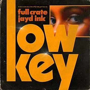 LowKey (feat. Jayd Ink)
