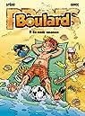 Boulard, tome 7 : En mode vacances par Erroc