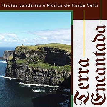 Terra Encantada: Atmosfera Épica, Flautas Lendárias e Música de Harpa Celta