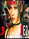 Resident Evil 2 More Cheats - Strategy Guide! Guide and Cheats - Tips and Tricks - How to be a winner (English Edition)