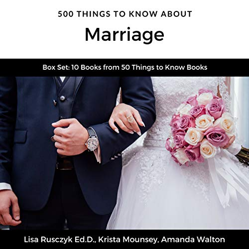 500 Things to Know About Marriage     Budget Dates, Expressing Your Love, Strengthening a Relationship, Buying an Engagement Ring, Planning a Wedding, and Honeymoon Planning              By:                                                                                                                                 Lisa Rusczyk Ed.D.,                                                                                        Krista Mounsey,                                                                                        Amanda Walton,                   and others                          Narrated by:                                                                                                                                 Tiffany Pierson                      Length: 4 hrs and 34 mins     Not rated yet     Overall 0.0