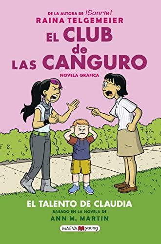 El club de las canguro 4. Claudia & mean Janine: La esperadísima cuarta entrega de El club de las canguro (Novela gráfica)