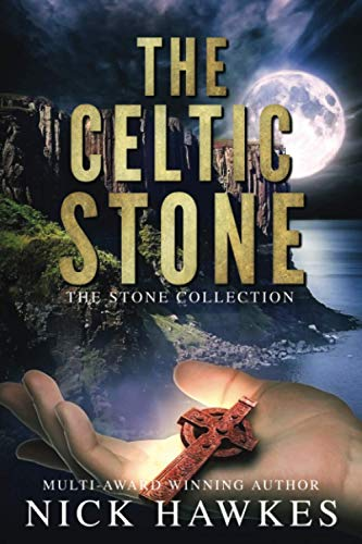 The Celtic Stone (The Stone Collection)
