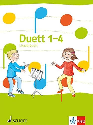 Duett 1-4: Liederbuch Klasse 1-4 (Duett. Allgemeine Ausgabe ab 2016)