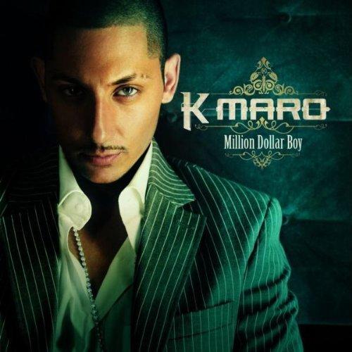 Million Dollar Boy by K-Maro