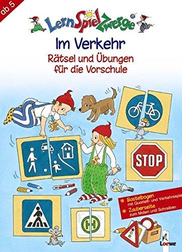 LernSpielZwerge Übungshefte: Im Verkehr - Rätsel und Übungen für die Vorschule