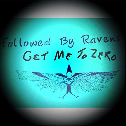 Followed By Ravens