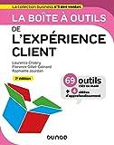 La Boîte À Outils De L'expérience Client - 2e éd.