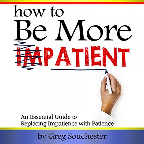 How to Be More Patient cover art