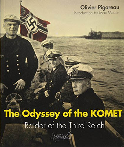 The Odyssey of the Komet: Raider of the Third Reich (Russian Army)