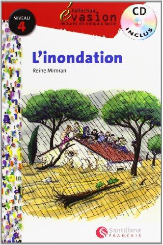 EVASION NIVEAU 4 L'NONDATION + CD (Evasion Lectures FranÇais) - 9788496597563