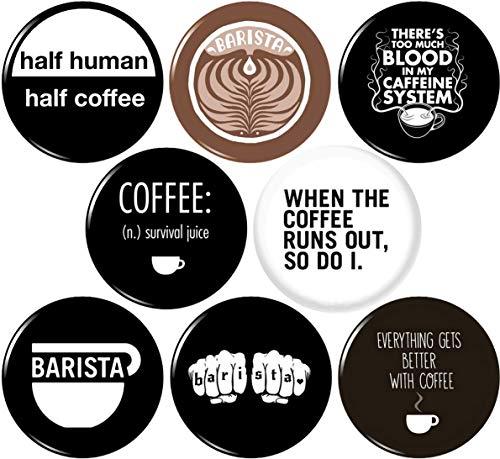 Coffee Barista 8 nuevos botones de 25 mm de pulgada, insignias de cafeína, vida, latte, espresso, amor