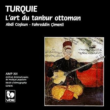 Turquie: L'art du tanbur ottoman – Turkey: The art of the Ottoman Tanbur