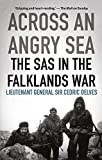 Delves, C: Across an Angry Sea: The SAS in the Falklands War
