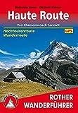 Haute Route: Von Chamonix nach Zermatt. Hochtourenroute - Wanderroute. Mit GPS-Tracks.