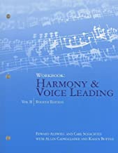 Workbook, Volume II for Aldwell/Cadwallader's Harmony and Voice Leading, 4th