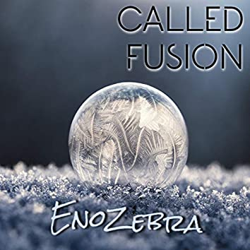 Called Fusion