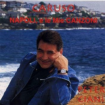 Caruso - Napoli, e Le Mie Canzoni (Caruso, Naples & My Music)