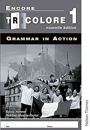 [(Encore Tricolore Nouvelle 1 Grammar in Action Workbook Pack)] [By (author) Sylvia Honnor ] published on (September, 2006)