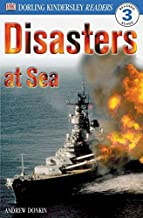 DK Readers: Disasters at Sea (Level 3: Reading Alone) (DK Readers Level 3)