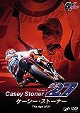 ケーシー・ストーナー The Age of 27 [DVD]
