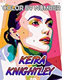 Keira Knightley Color By Number: British Independent Film Awards Winner Actress Inspired Color Number Book for Fans Adults Creativity Gift