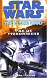 Star Wars, Tome 96 - The Clone Wars, Pas de prisonniers