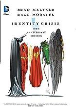 Identity Crisis 10th Anniversary by Brad Meltzer (2014-12-23)