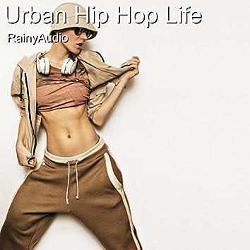 Urban Hip Hop Life