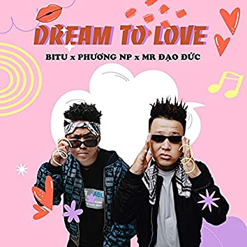 Dream To Love
