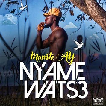 Nyame Wats3