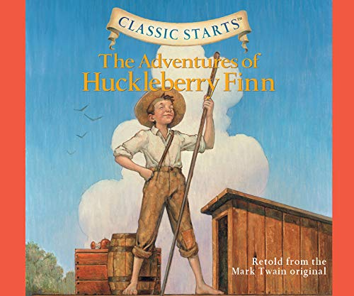 The Adventures of Huckleberry Finn (Volume 11) (Classic Starts)