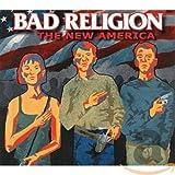 The New America - Bad Religion