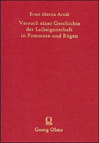 Versuch einer Geschichte der Leibeigenschaft in Pommern und Rügen. (Rara zum deutschen Kulturerbe des Ostens)