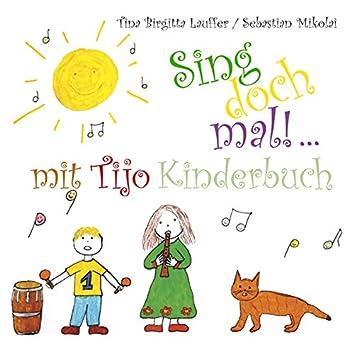 Sing doch mal!... mit Tijo