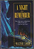 A Night to Remember: 50th Anniversary Edition the Classic Account of the Final Hours of the Titanic